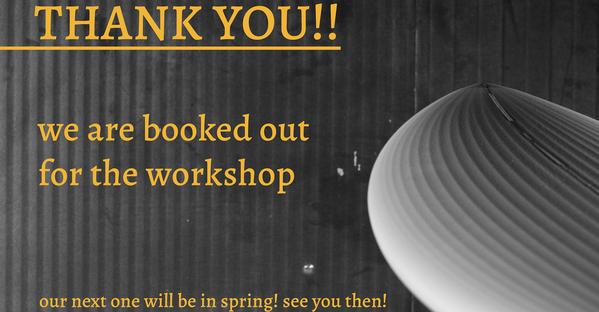 Workshop is booked out - see you in spring!