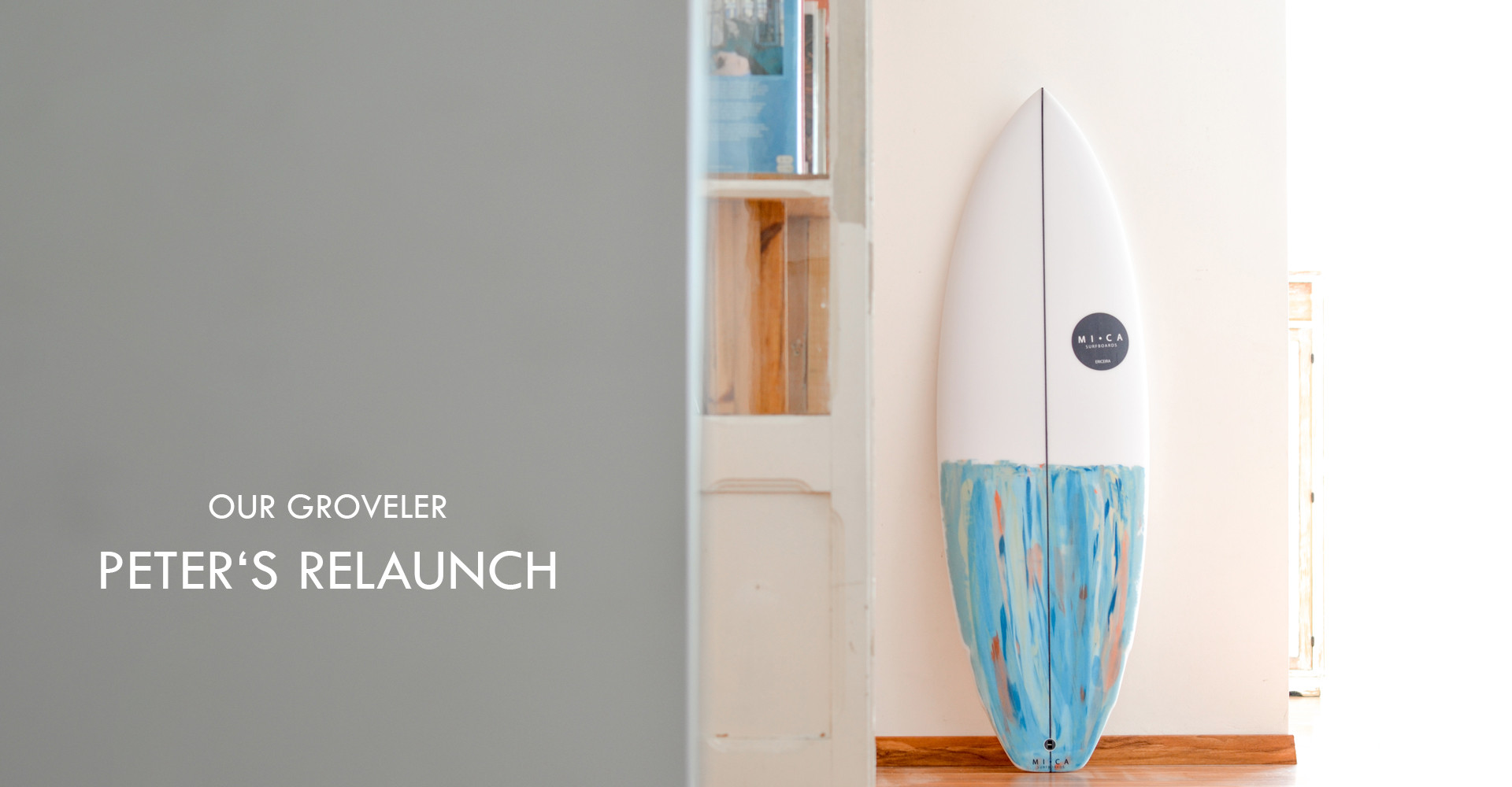 Groveler, Peter's Relaunch, paddle push, wave catcher